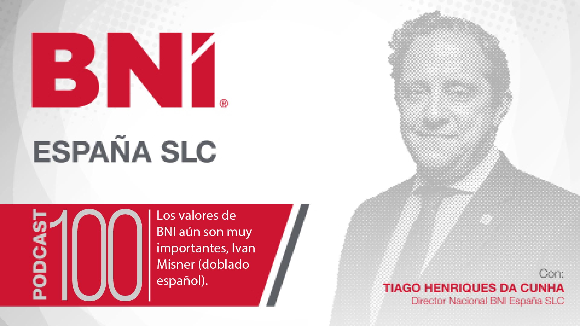 EPISODIO 100 – LOS VALORES DE BNI AUN SON MUY IMPORTANTES, IVAN MISNER (DOBLADO ESPAÑOL)