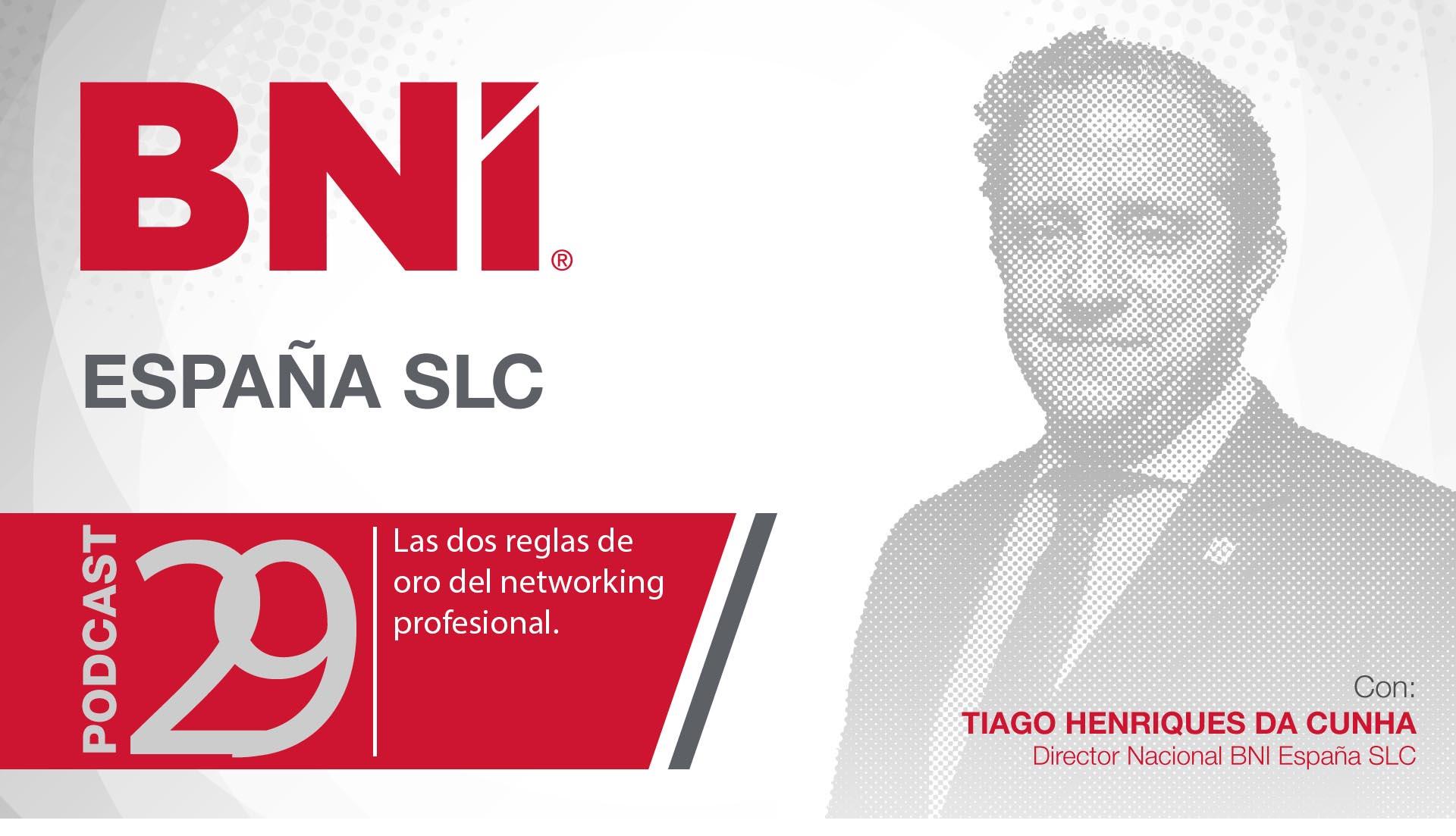 EPISODIO 29 – LAS DOS REGLAS DE ORO DEL NETWORKING PROFESIONAL