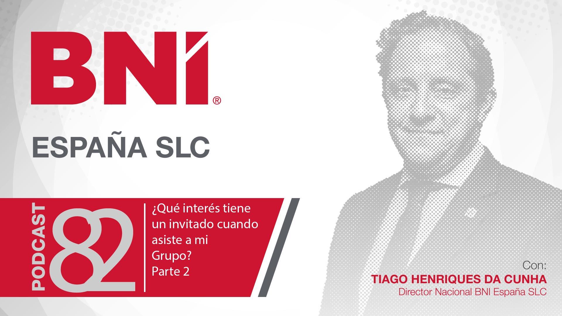 Tiago Henriques Da Cunha, director general BNI España - Podcast 82